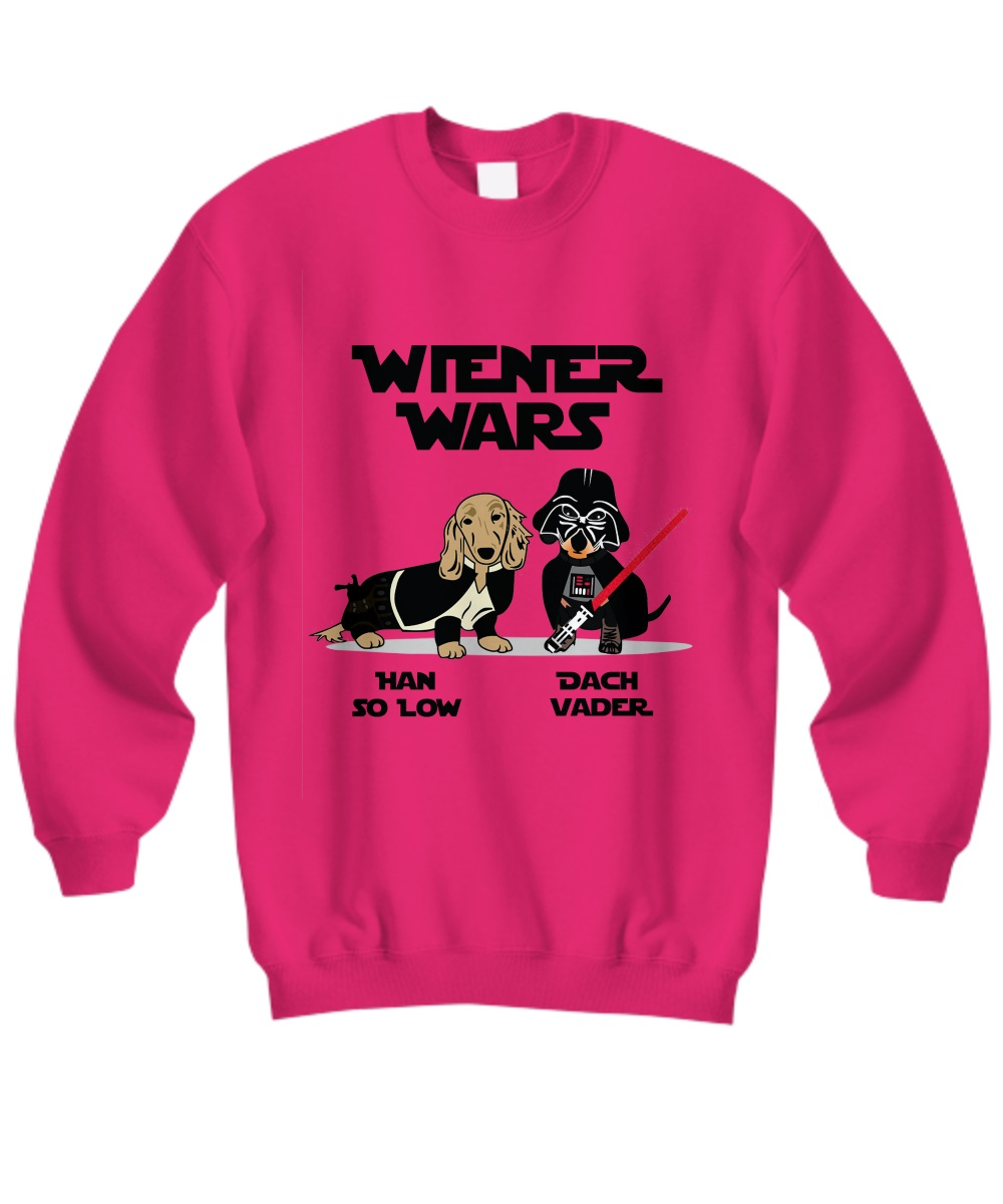 Wiener Wars han so low Dach Vader sweatshirt