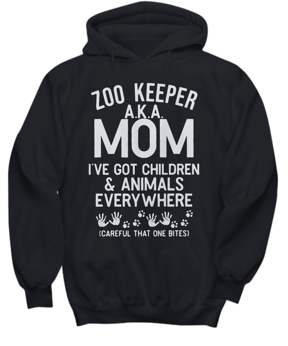 Zoo keeper aka mom I've got children and animals everywhere hoodie