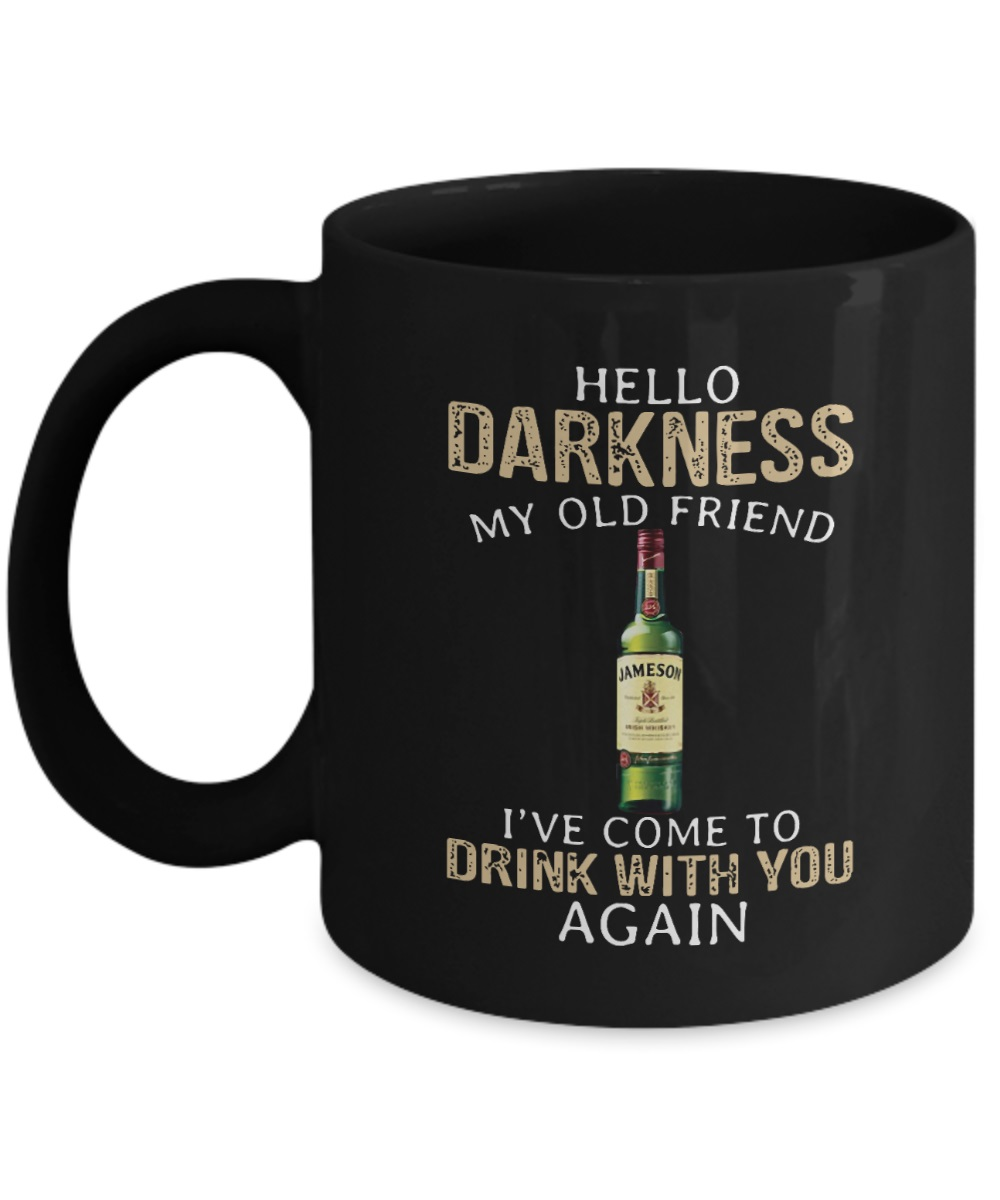 Jameson Whiskey hello darkness my old friend I've come to drink with you again mug