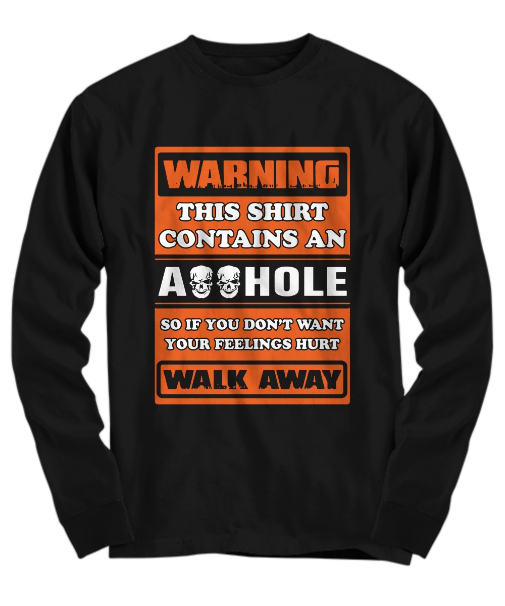 Warning this shirt contains an asshole so if you don't want your feeling hurt walk away V-neck