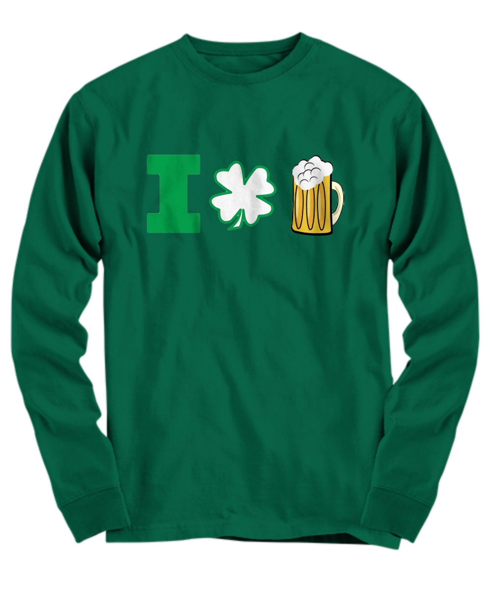St Patrick's Day I Love Beer long sleeve