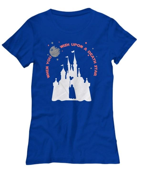 Disney when you wish upon a death star war Women's Tee