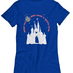 Disney when you wish upon a death star war Women's Tee