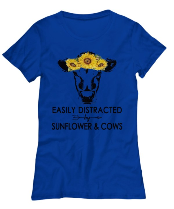 Easily Distracted By Sunflower And Cows shirt
