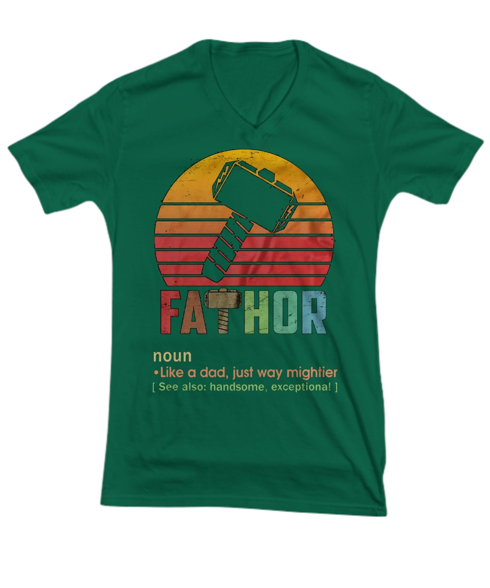 Fathor Definition Like A Dad Just Way Mightier V-neck Tee