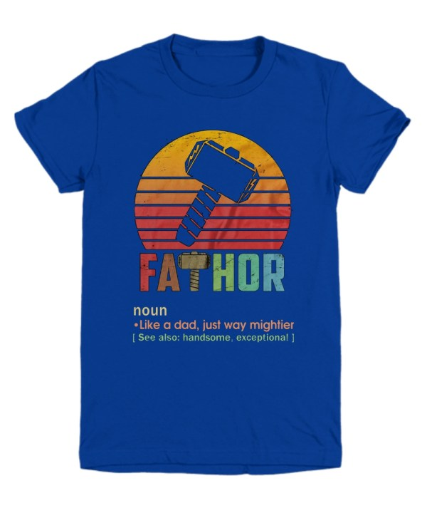 Fathor Definition Like A Dad Just Way Mightier Youth Tee