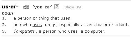 """""""User"""" definition from dictionary.com"""