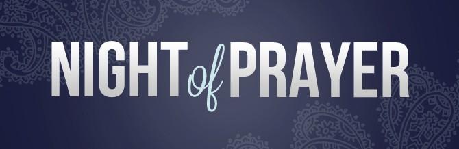 Saturday Night Prayer - Ethnos Church Milwaukee