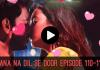 Jaana Na Dil Se Door Episode 110