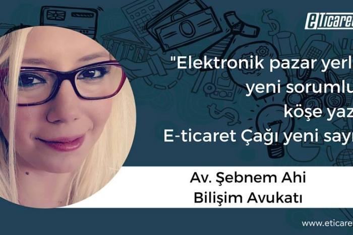 Elektronik pazar yerlerinin yeni sorumluluğu