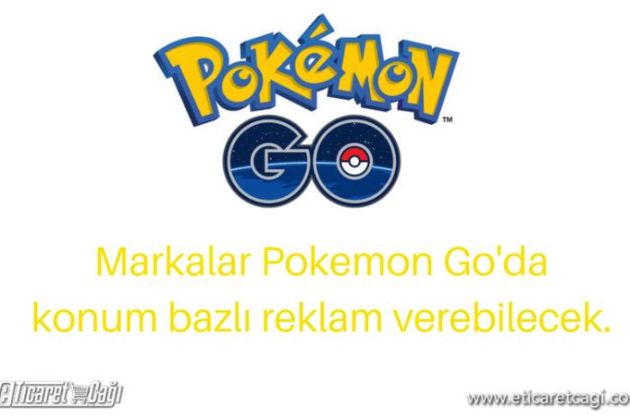 Markalar Pokemon Go'da konum bazlı reklam verebilecek.