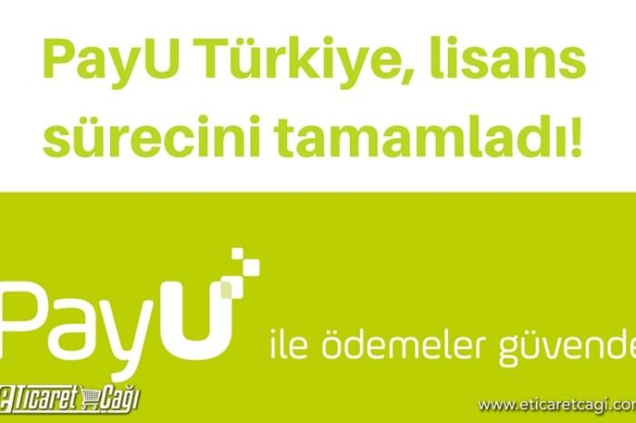 PayU Türkiye, lisans sürecini tamamladı
