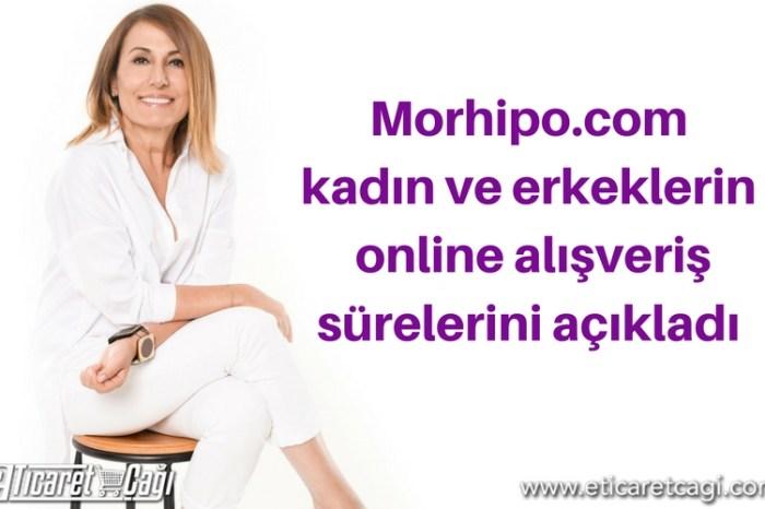 Morhipo.com kadın ve erkeklerin online alışveriş sürelerini açıkladı