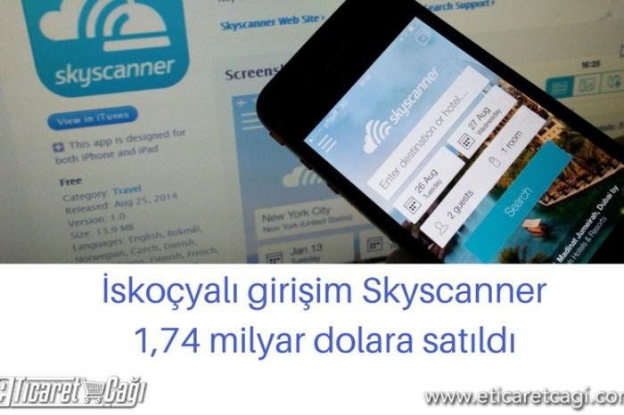 İskoçyalı girişim Skyscanner 1,74 milyar dolara satıldı