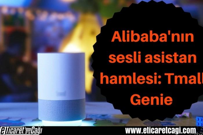 Alibaba'nın sesli asistan hamlesi: Tmall Genie