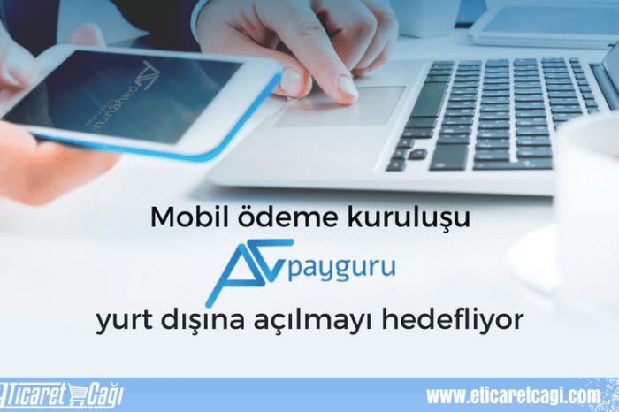 Mobil ödeme kuruluşu Payguru, yurt dışına açılmayı hedefliyor