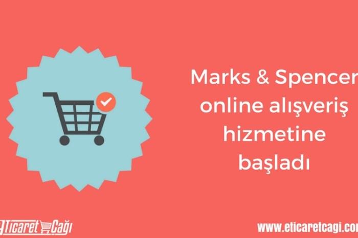 Marks & Spencer online alışveriş hizmetine başladı