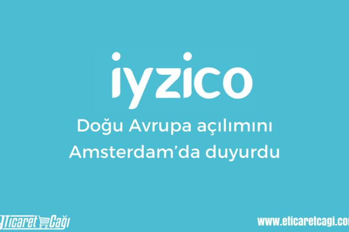 iyzico, Doğu Avrupa açılımını Amsterdam'da duyurdu