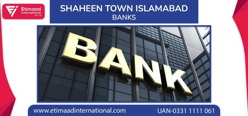 Shaheen Town Islamabad Banks