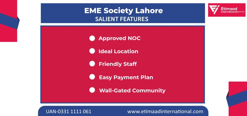 EME Society Lahore Features