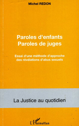 Michel Redon : paroles d'enfants et de juges