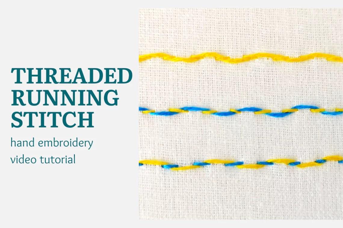 Threaded running stitch video tutorial