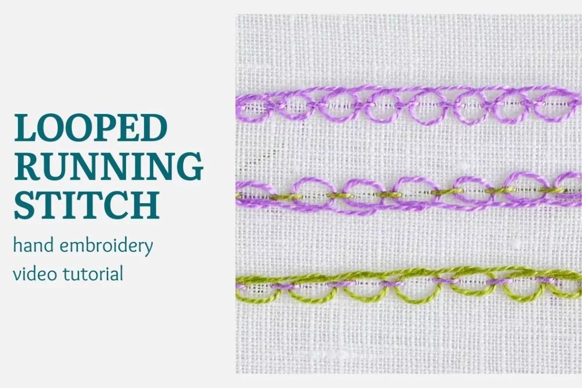 Looped running stitch video tutorial