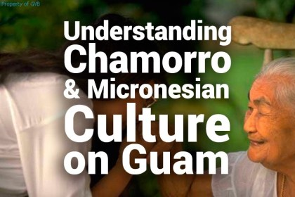 Understanding Chamorro and Micronesian culture on Guam