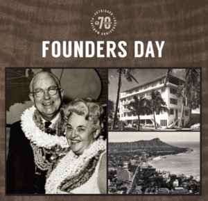 Outrigger Hotels and Resorts 70th Anniversary  Founders Day Festivities