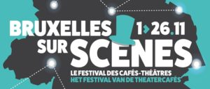 Brussels on Stage: Brussels Café-Theatre Festival runs trough November