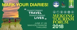 Mekong Tourism Forum 2018 set for next month: Have you signed up?