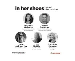 """Cunard partners with Bloomingdale's for """"In Her Shoes"""" series"""