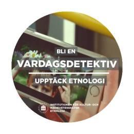 vardagsdetektiv etnologi etnologer studera Umeå universitet