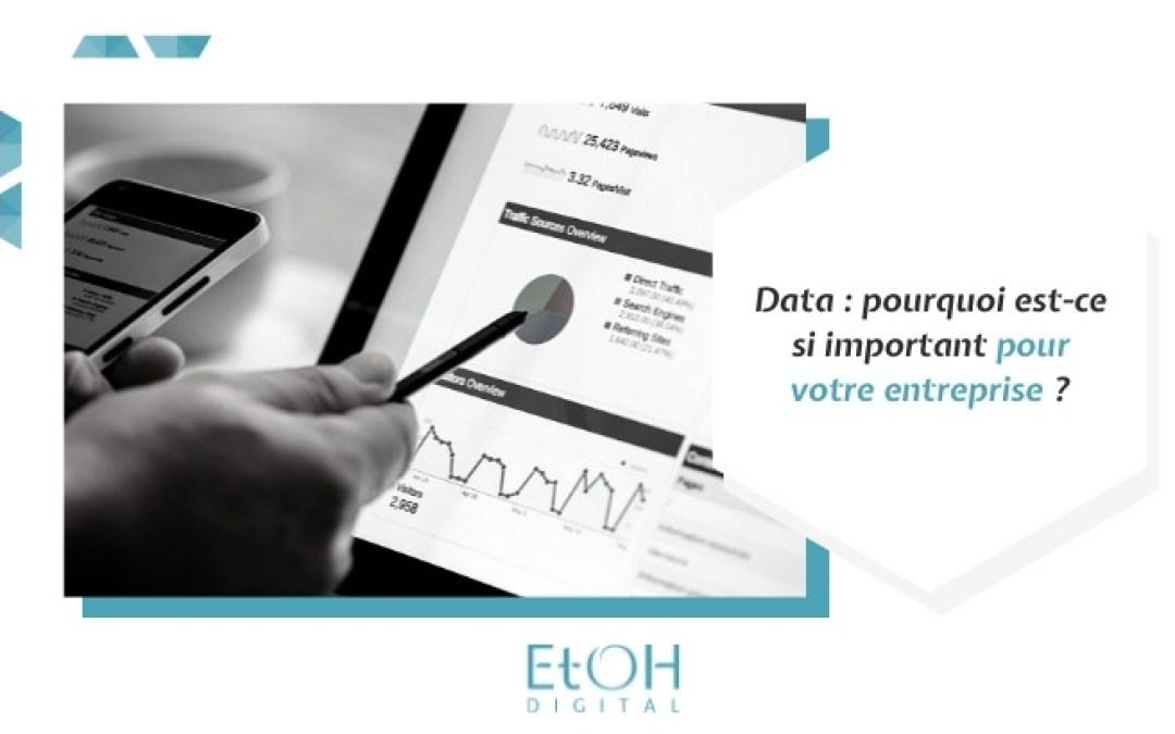 Data : pourquoi est-ce si important pour votre entreprise ?