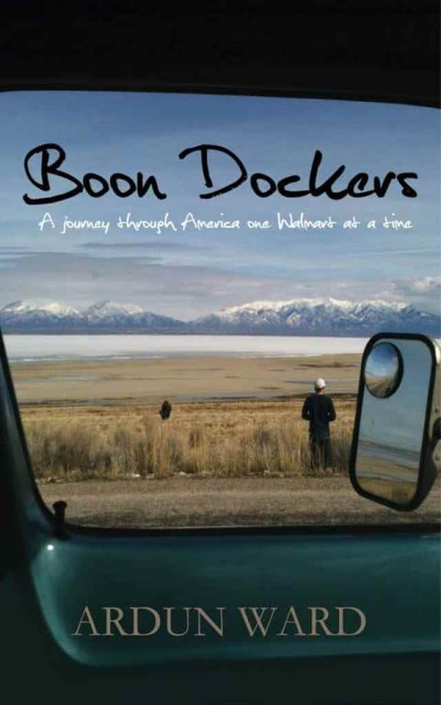 Boon Dockers: A Journey through America one Walmart at a time cover book