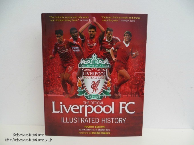 Liverpool FC Illustrated History Book