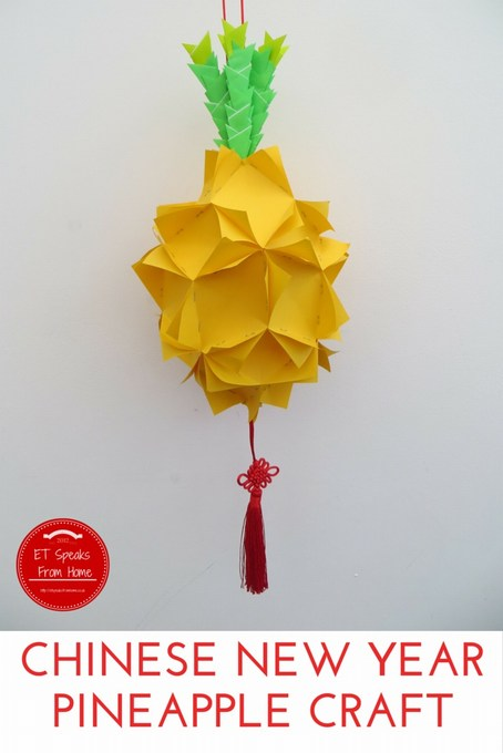 Chinese New Year Pineapple Craft - ET Speaks From Home