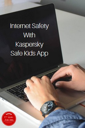 internet safety with Kaspersky Safe Kids app