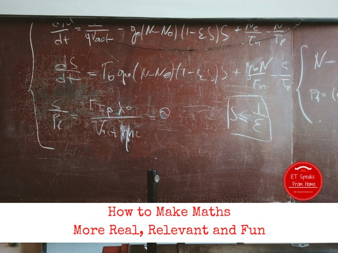 How to Make Maths More Real, Relevant and Fun