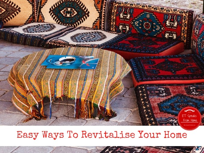 Easy Ways To Revitalise Your Home