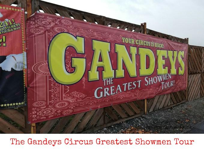 The Gandeys Circus Greatest Showmen Tour