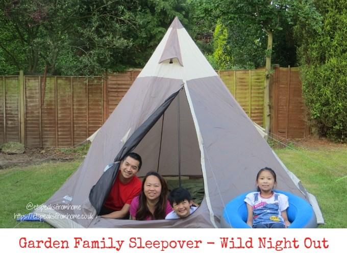 Garden Family Sleepover - Wild Night Out