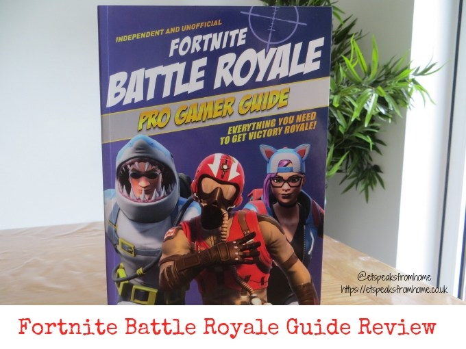 Fortnite Battle Royale Pro Gamer Guide review & giveaway