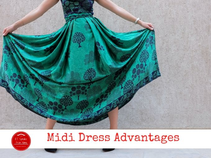 Midi Dress Advantages