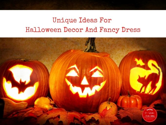 Unique Ideas For Halloween Decor And Fancy Dress