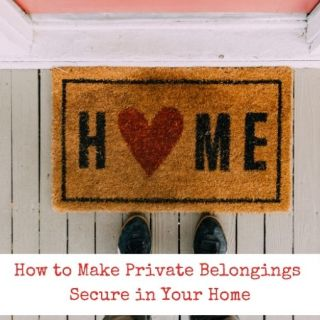 How to Make Private Belongings Secure in Your Home