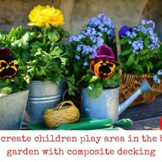 Why create children play area in the back garden with composite decking