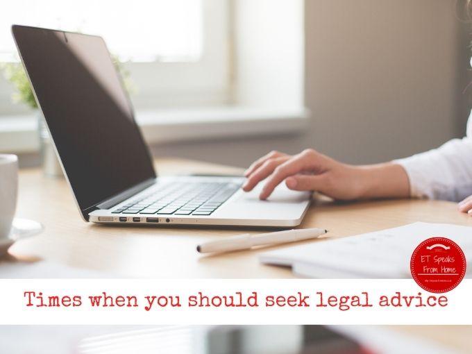 Times when you should seek legal advice