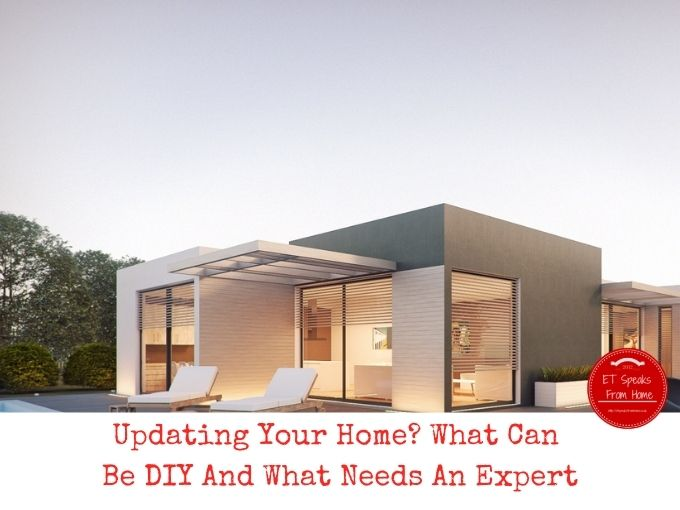Updating Your Home What Can Be DIY And What Needs An Expert