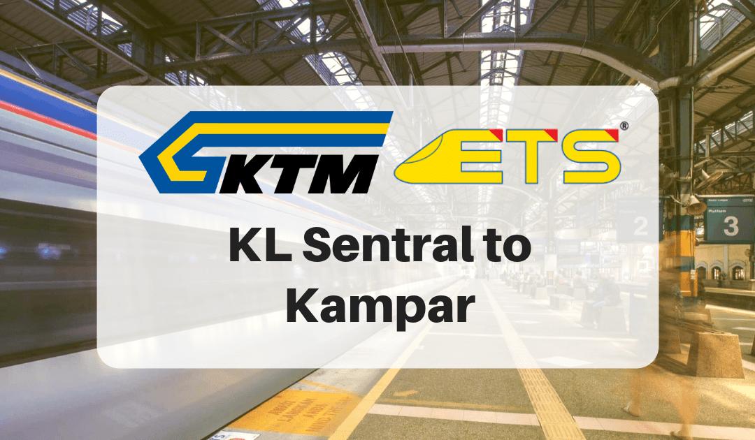 KL Sentral to Kampar